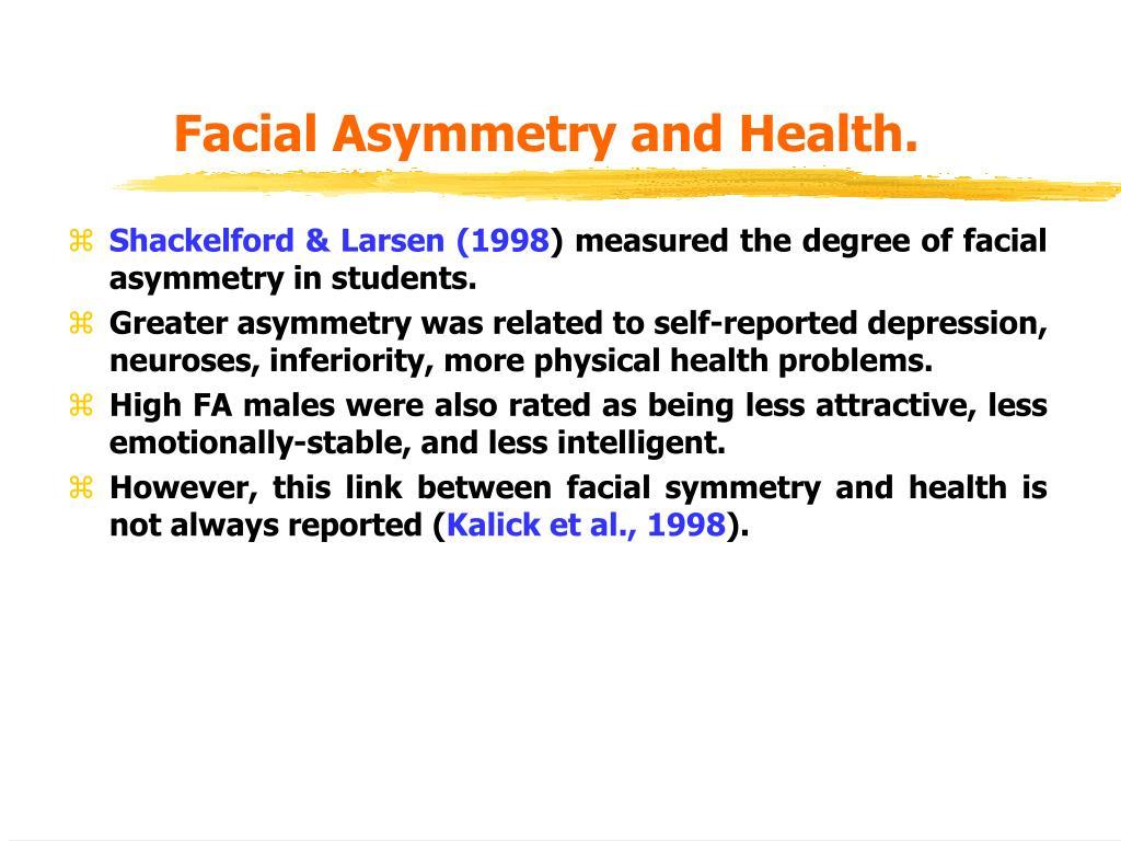 Facial Asymmetry and Health.