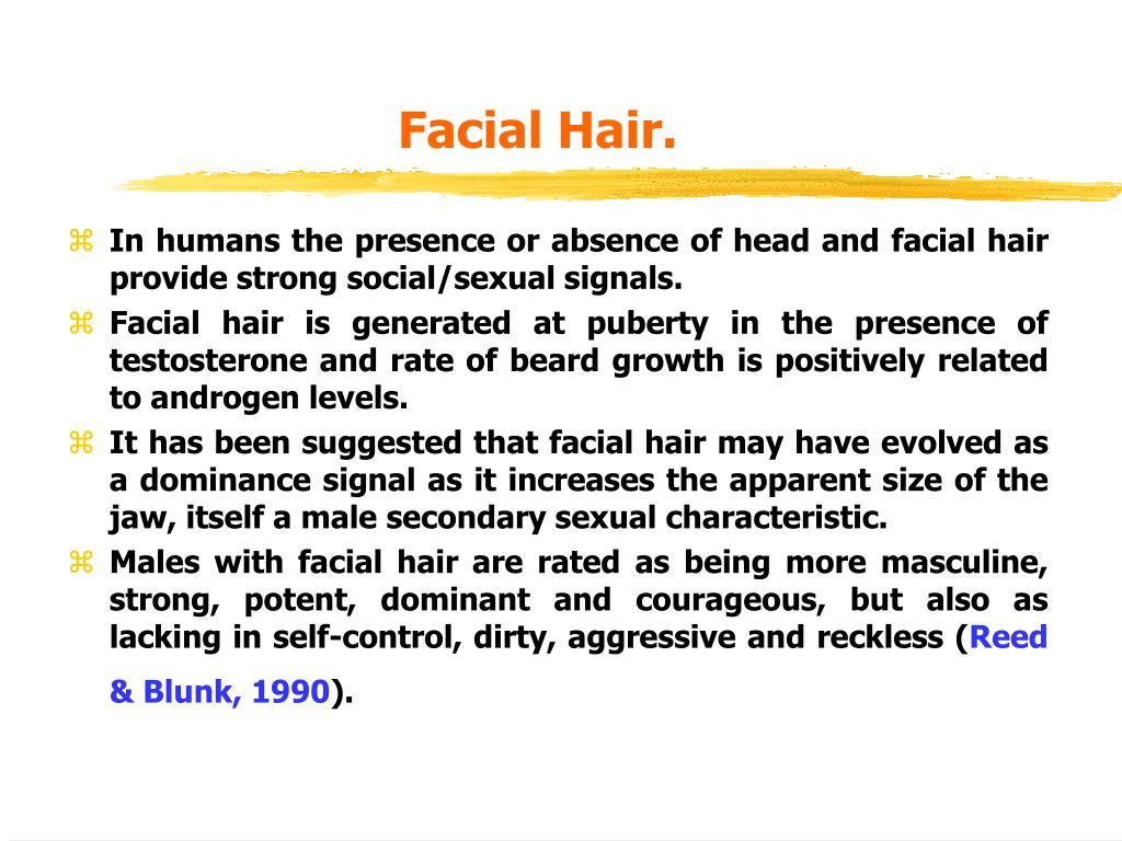 Facial Hair.