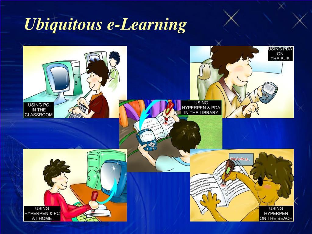 Ubiquitous e-Learning