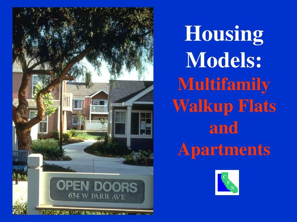 Housing Models: