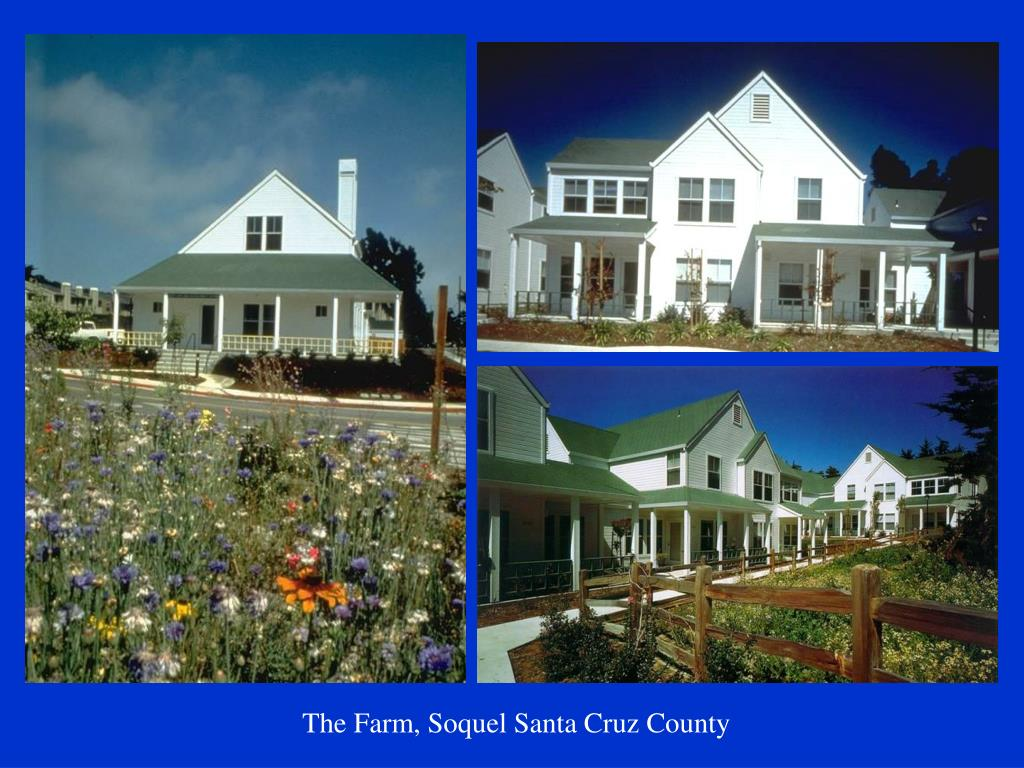 The Farm, Soquel Santa Cruz County