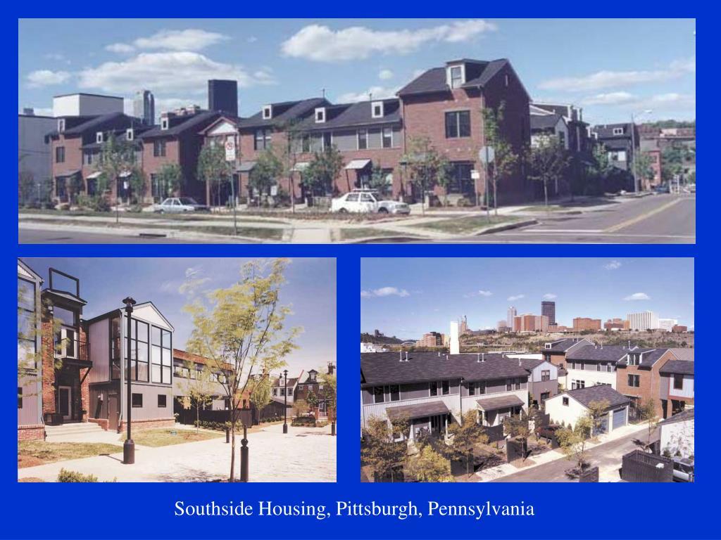 Southside Housing, Pittsburgh, Pennsylvania