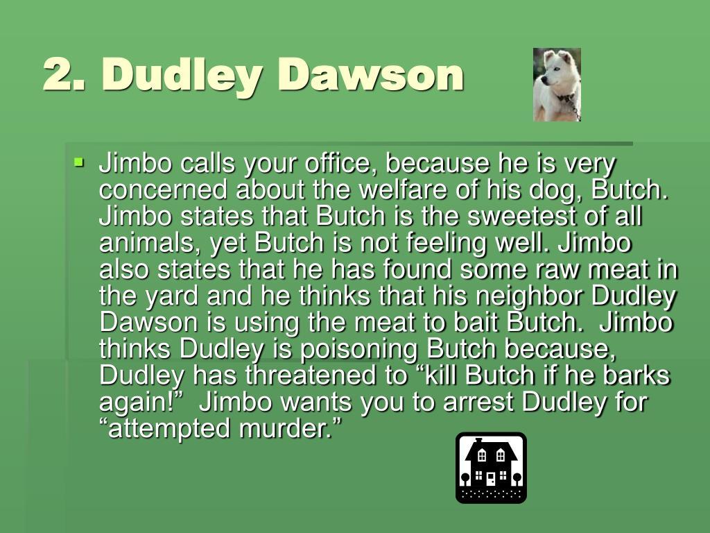 2. Dudley Dawson