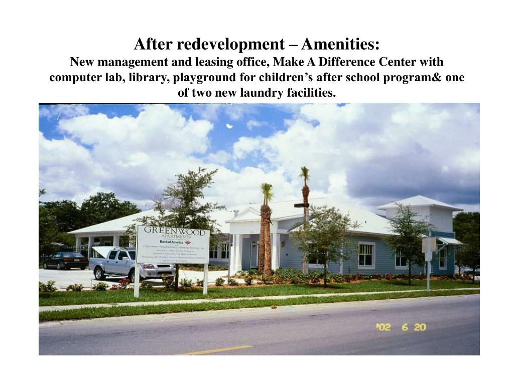 After redevelopment – Amenities: