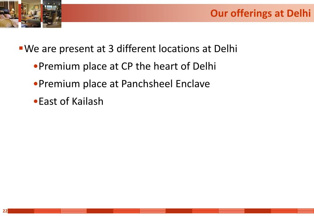 Our offerings at Delhi