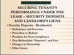 securing tenant s performance under the lease security deposits and landlord s liens
