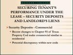 securing tenant s performance under the lease security deposits and landlord s liens62