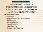securing tenant s performance under the lease security deposits and landlord s liens63