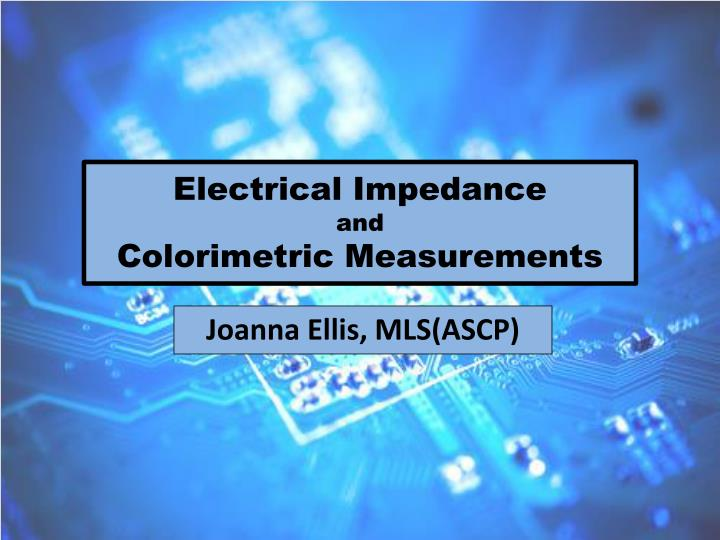 Electrical impedance and colorimetric measurements l.jpg