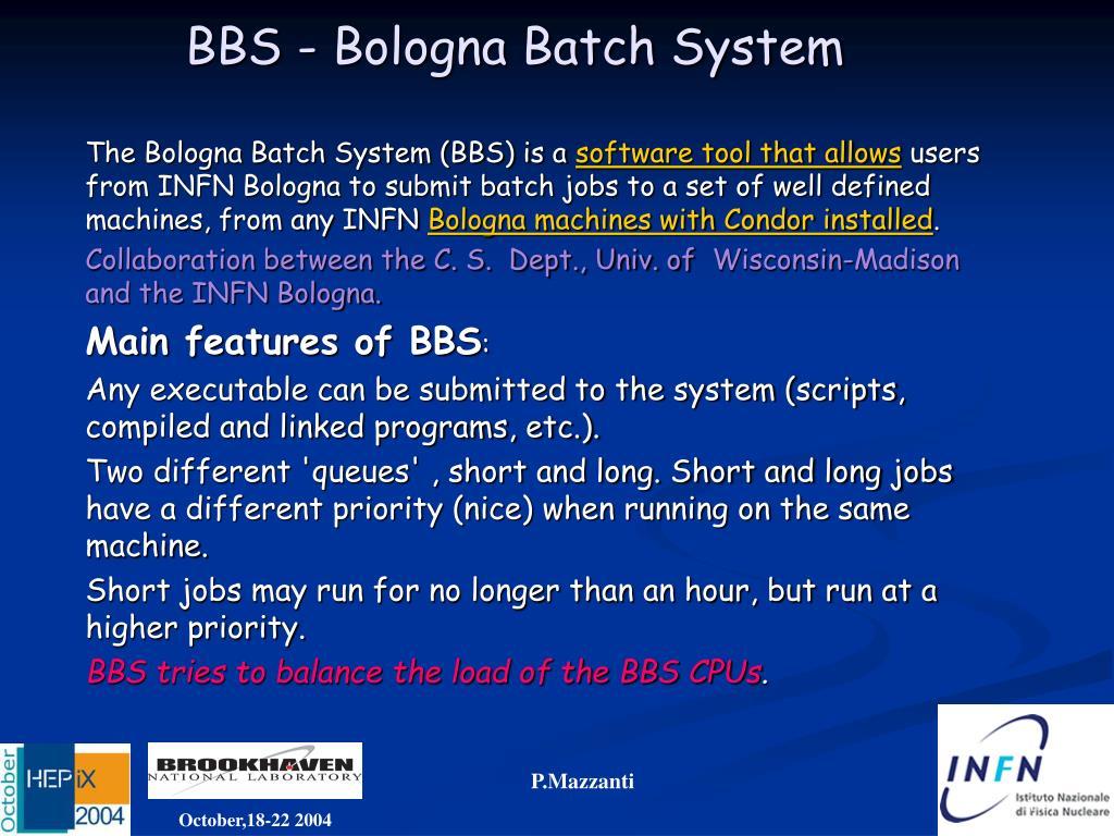 BBS - Bologna Batch System