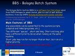 bbs bologna batch system