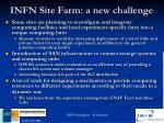 infn site farm a new challenge