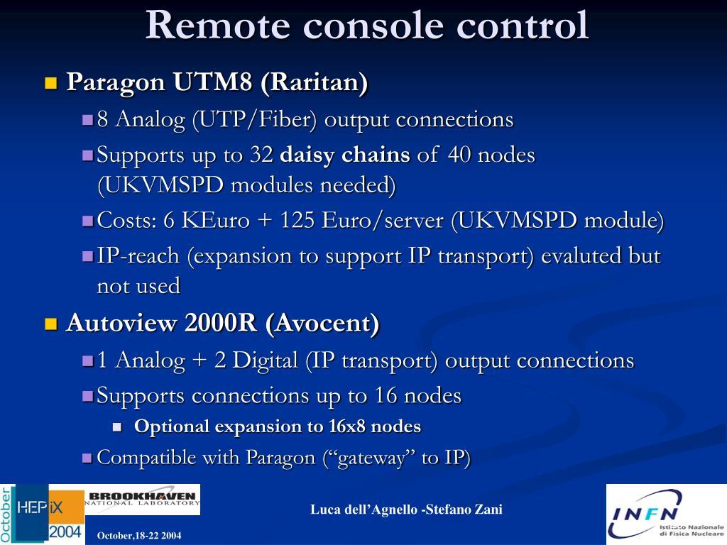 Remote console control