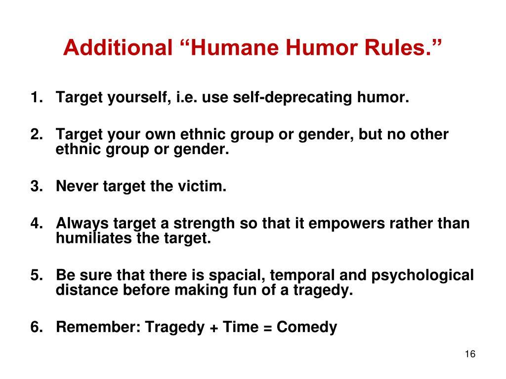 "Additional ""Humane Humor Rules."""