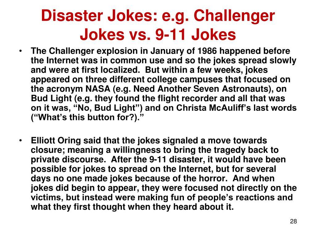Disaster Jokes: e.g. Challenger Jokes vs. 9-11 Jokes