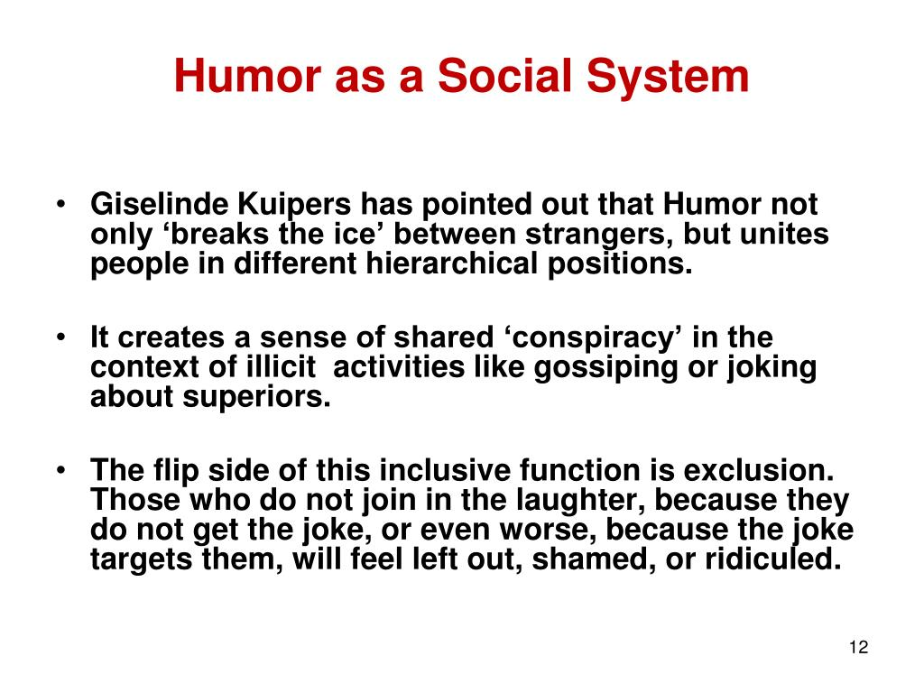 Humor as a Social System