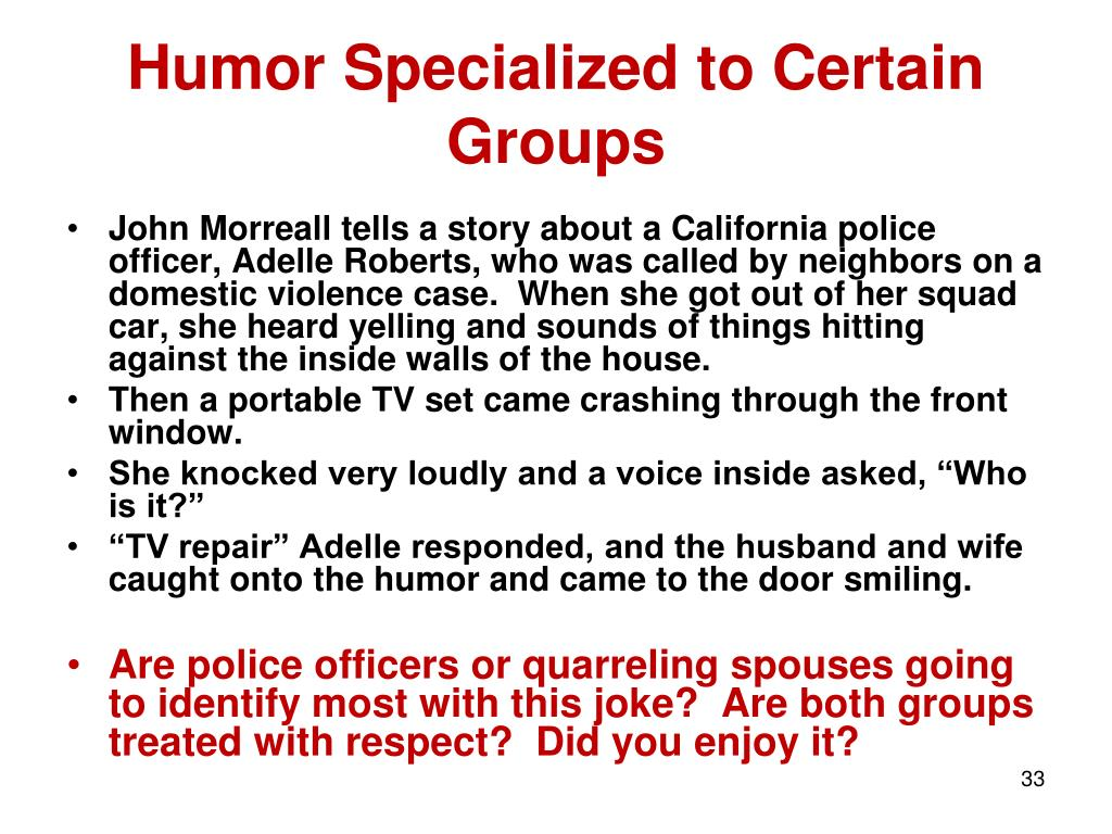 Humor Specialized to Certain Groups