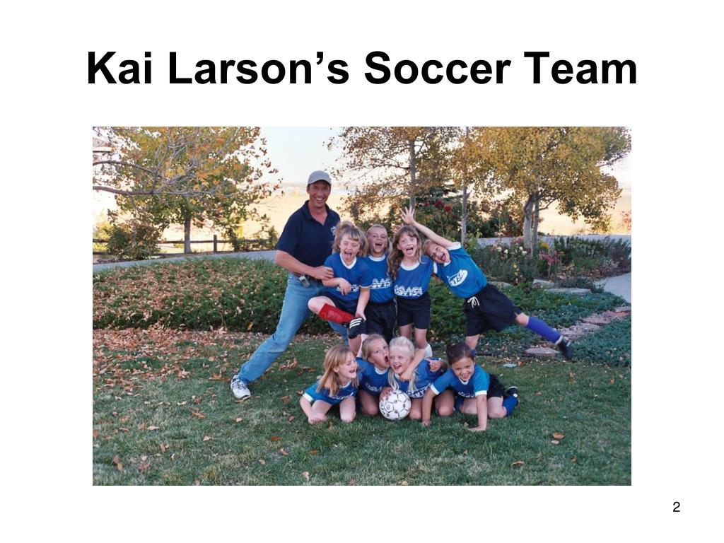 Kai Larson's Soccer Team