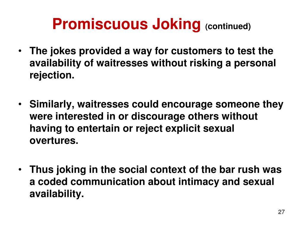 Promiscuous Joking