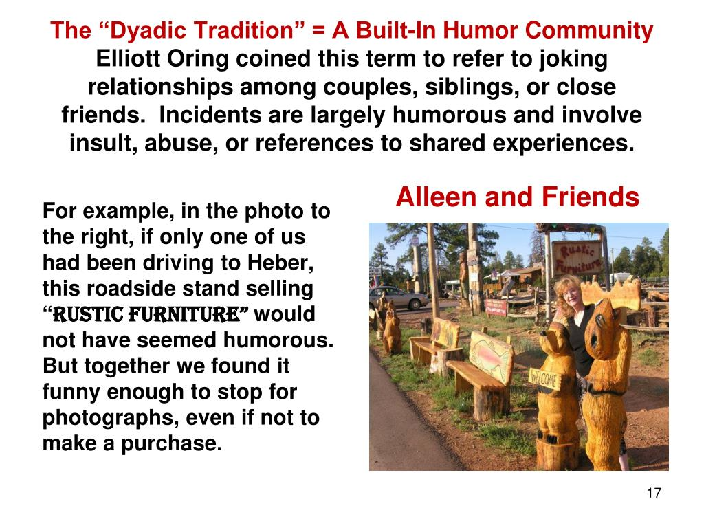 """The """"Dyadic Tradition"""" = A Built-In Humor Community"""