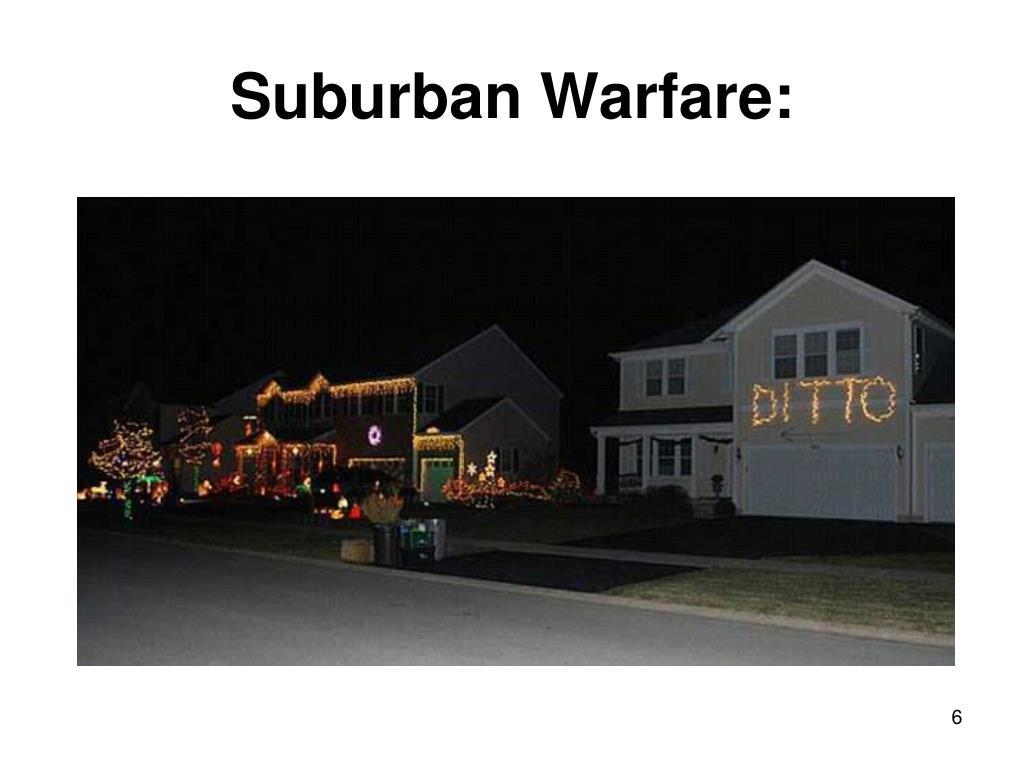 Suburban Warfare: