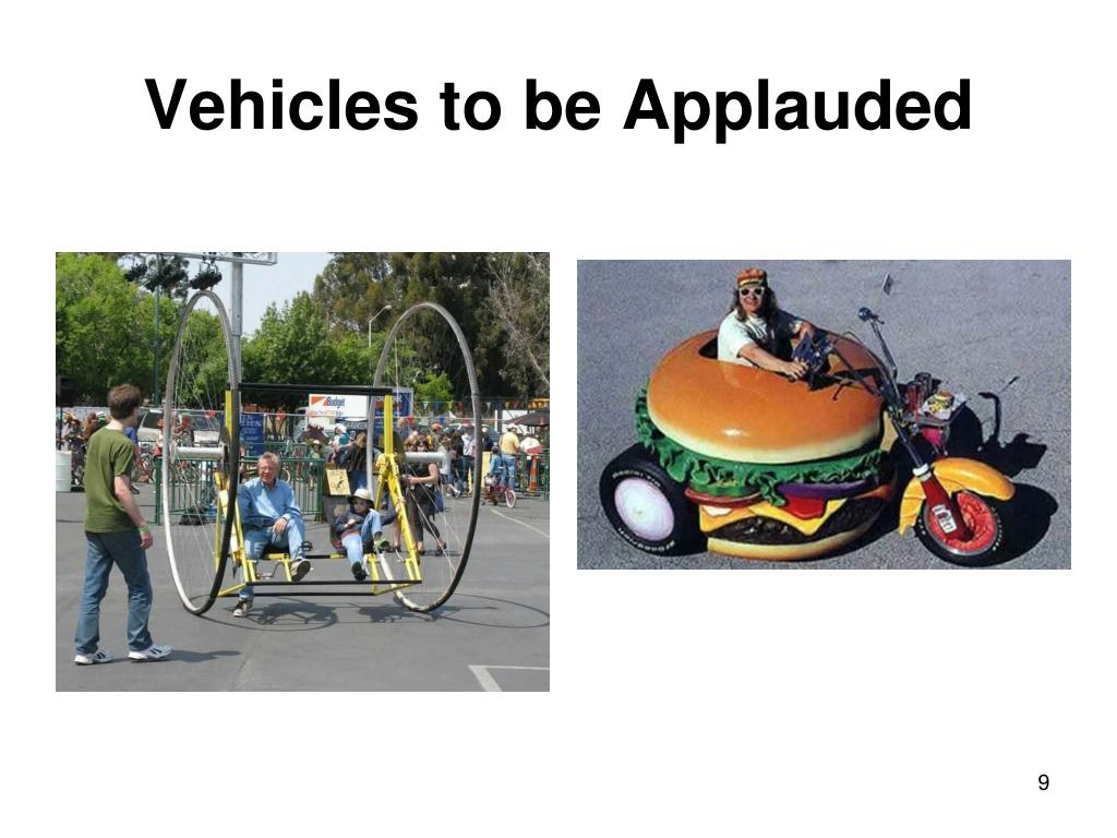 Vehicles to be Applauded