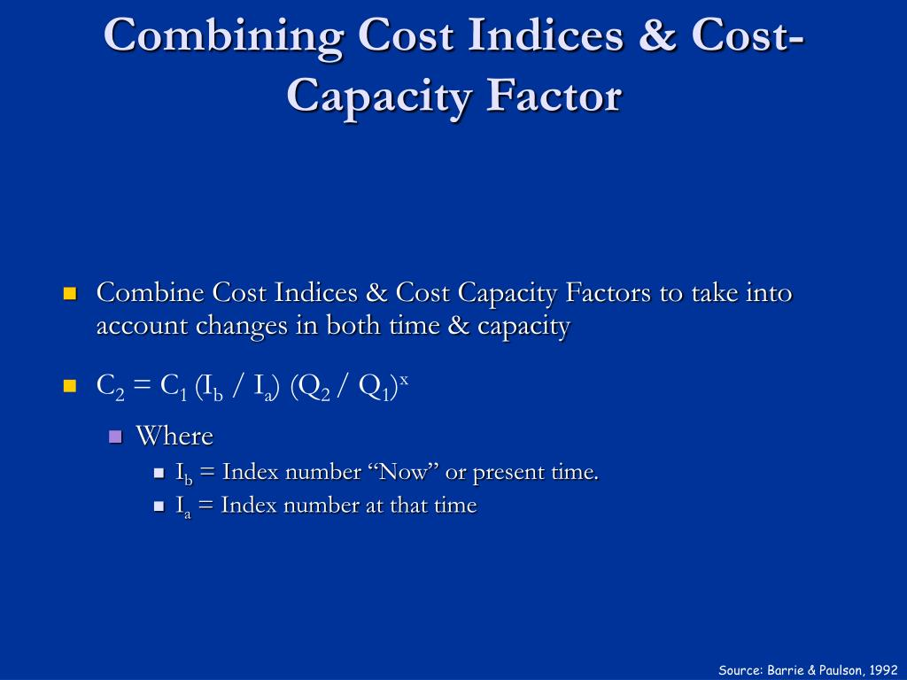 Combining Cost Indices & Cost-Capacity Factor