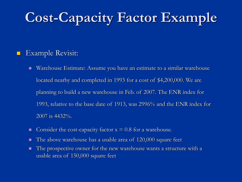 Cost-Capacity Factor Example