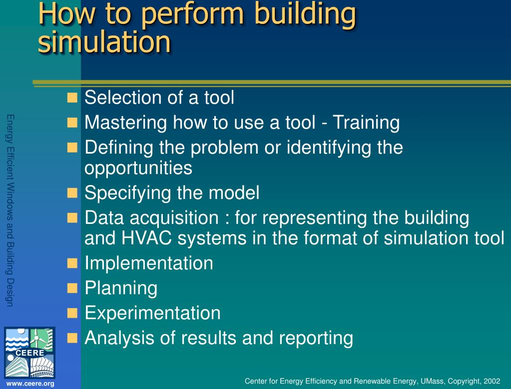How to perform building simulation