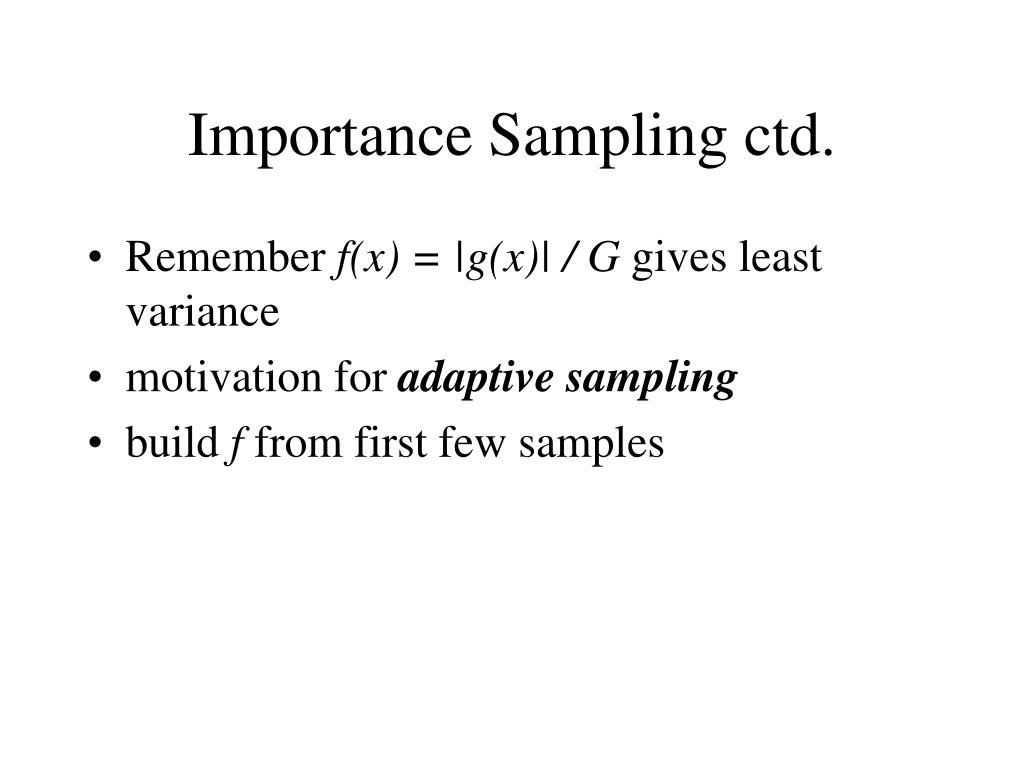 Importance Sampling ctd.