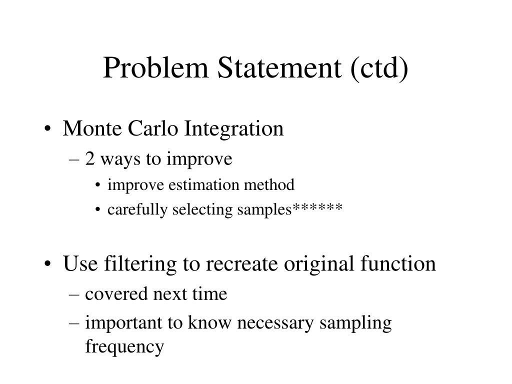 Problem Statement (ctd)