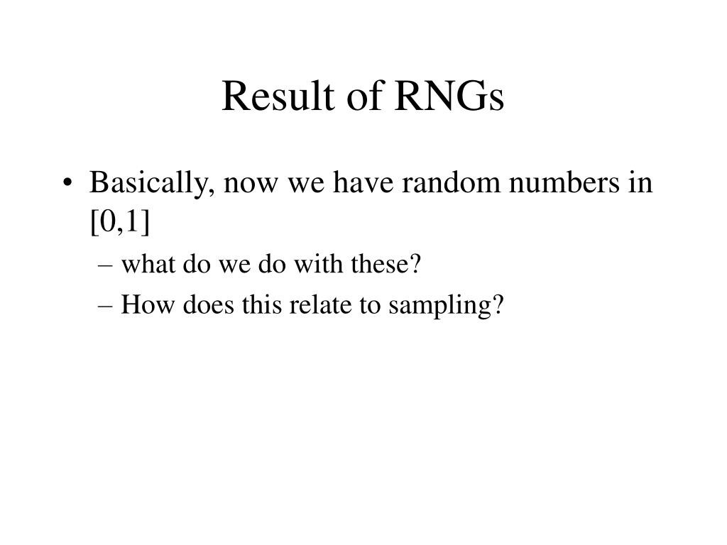 Result of RNGs