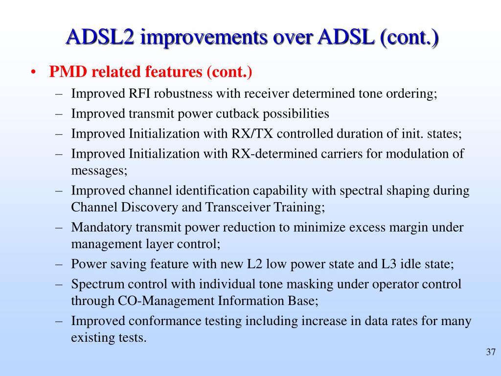 ADSL2 improvements over ADSL (cont.)