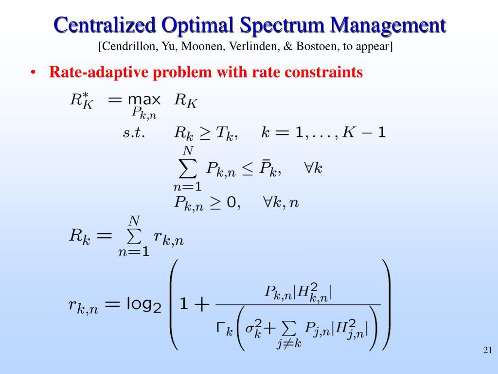 Centralized Optimal Spectrum Management