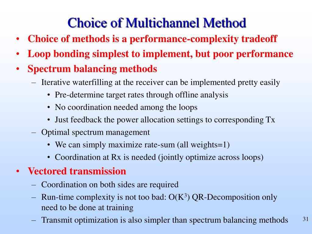 Choice of Multichannel Method