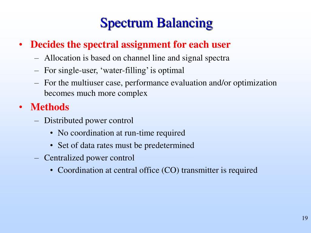 Spectrum Balancing