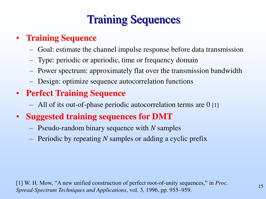 Training Sequences
