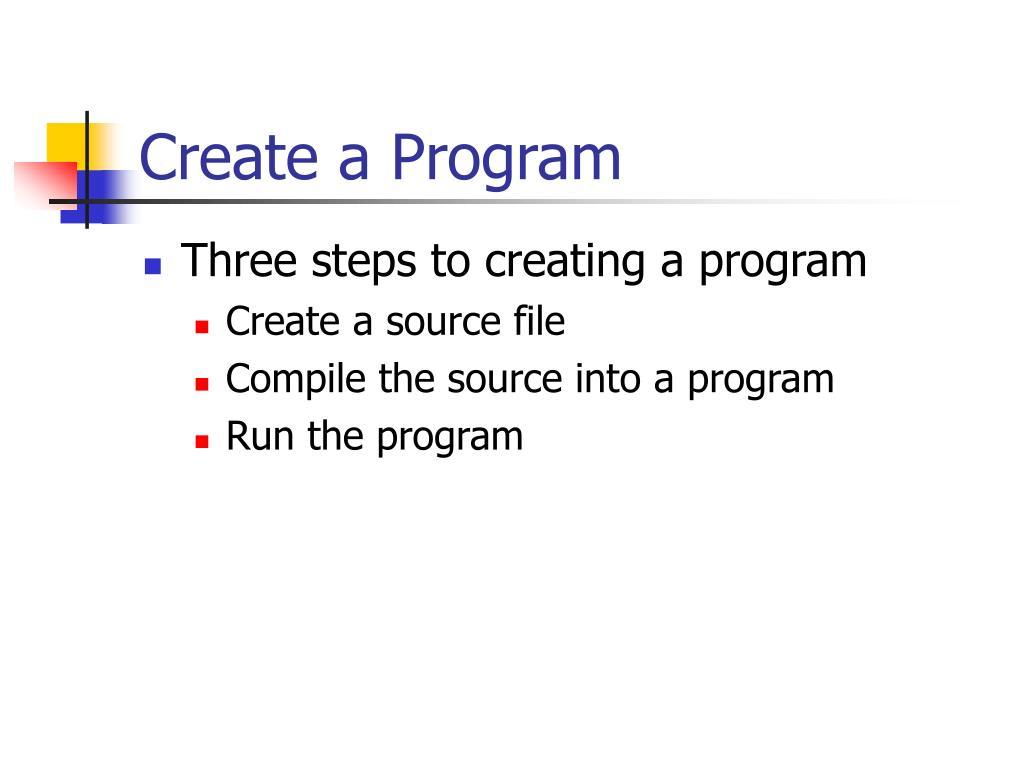 Create a Program