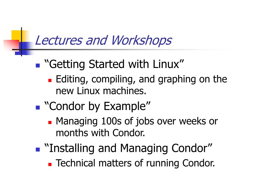 Lectures and Workshops