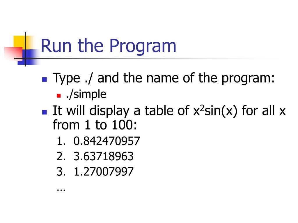 Run the Program