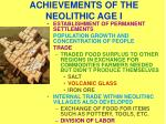 achievements of the neolithic age i