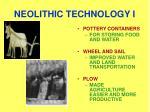 neolithic technology i
