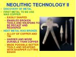 neolithic technology ii