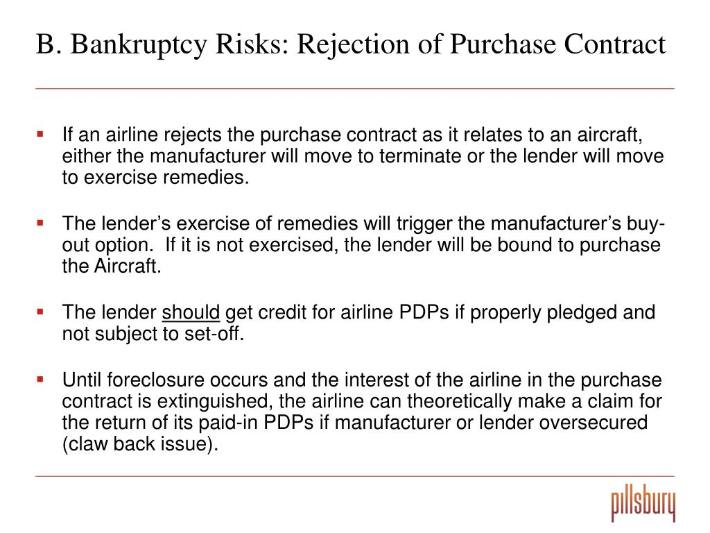 B. Bankruptcy Risks: Rejection of Purchase Contract
