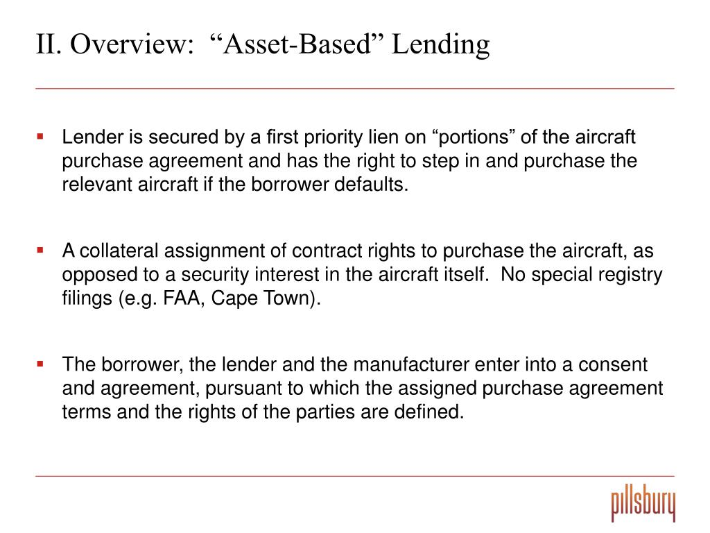 "II. Overview:  ""Asset-Based"" Lending"