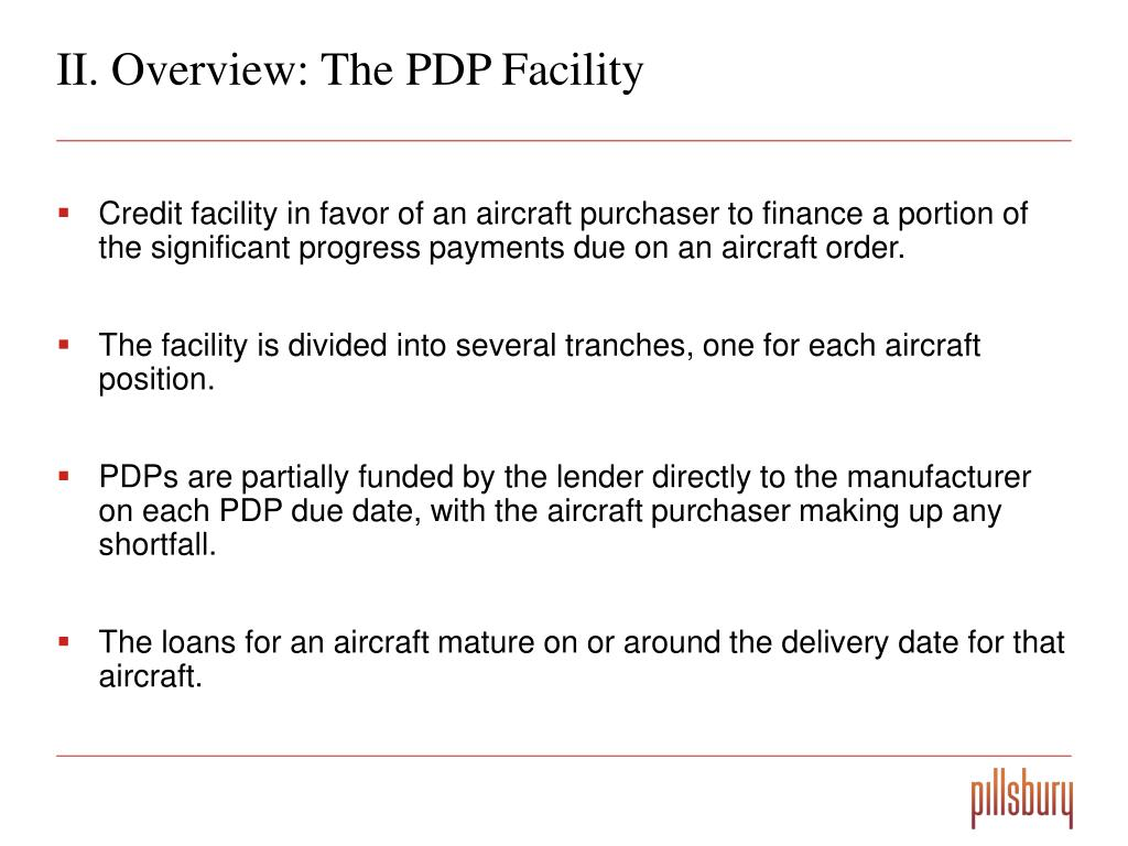 II. Overview: The PDP Facility