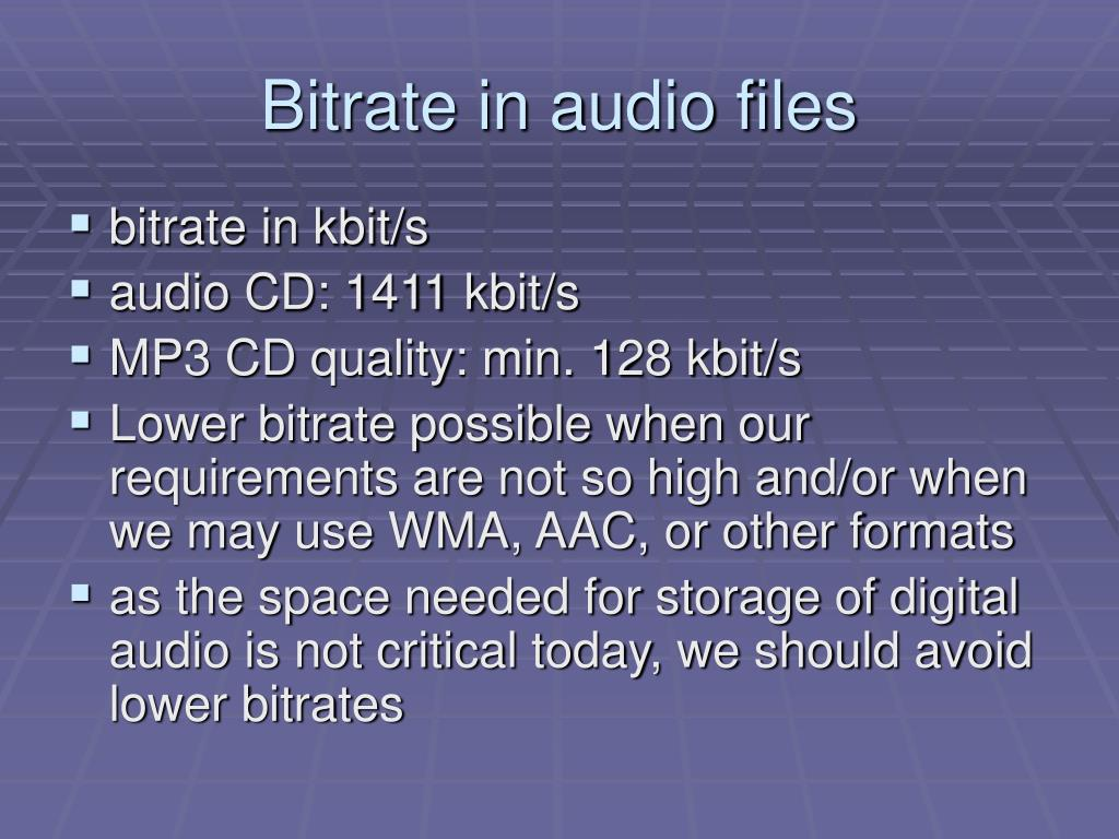 Bitrate in audio files