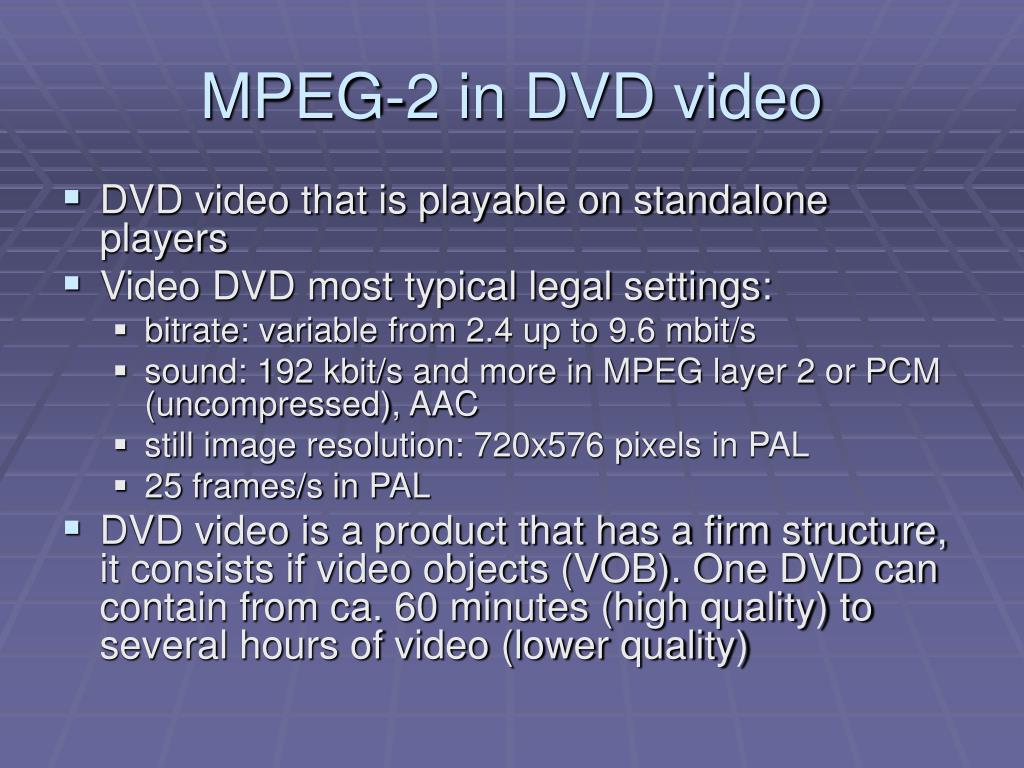 MPEG-2 in DVD video
