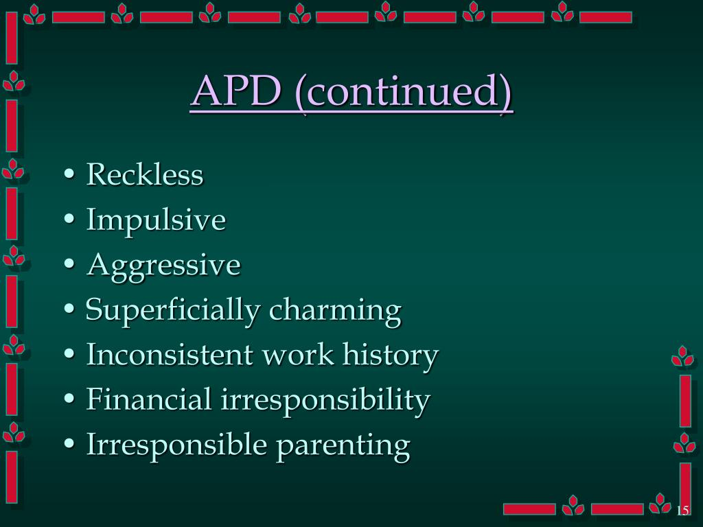 APD (continued)