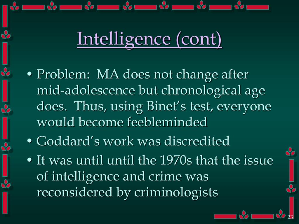 Intelligence (cont)